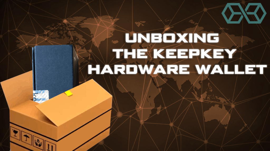 Unboxing the KeepKey Hardware Wallet