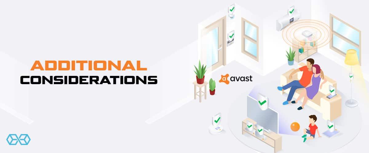 Additional Considerations - Source: Avast.com
