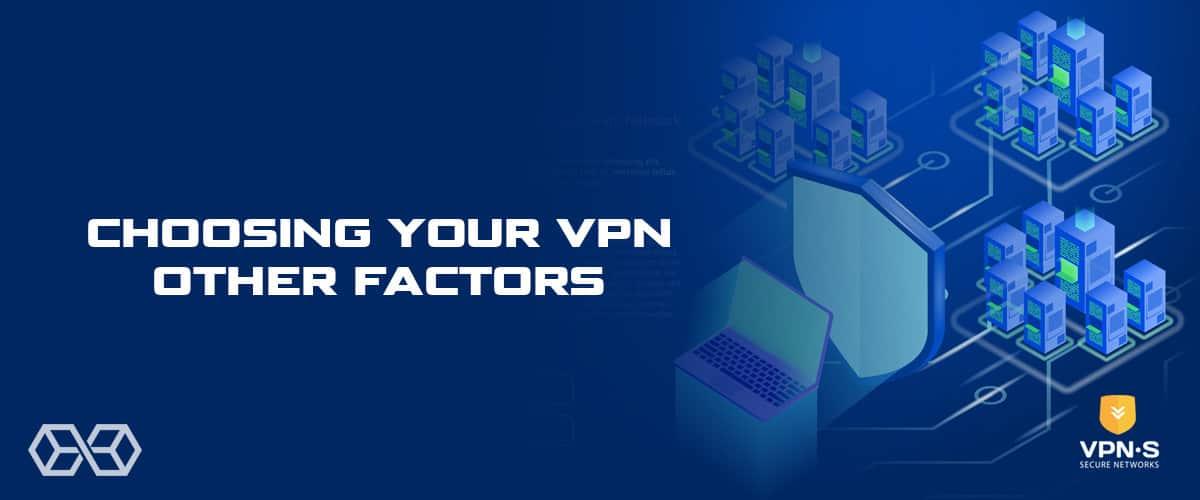 Choosing Your VPN: Other Factors - Source: Shutterstock.com