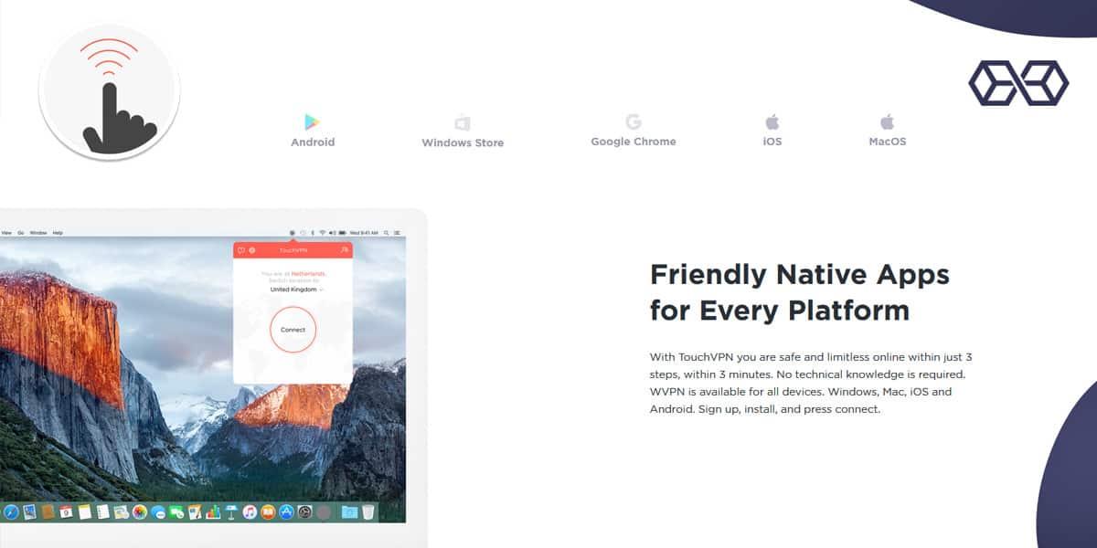 Friendly Native Apps for Every Platform - Source: Touchvpn.net