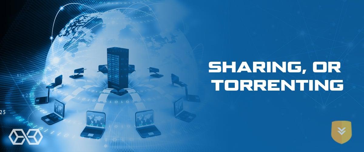 Sharing, or Torrenting - Source: Shutterstock.com