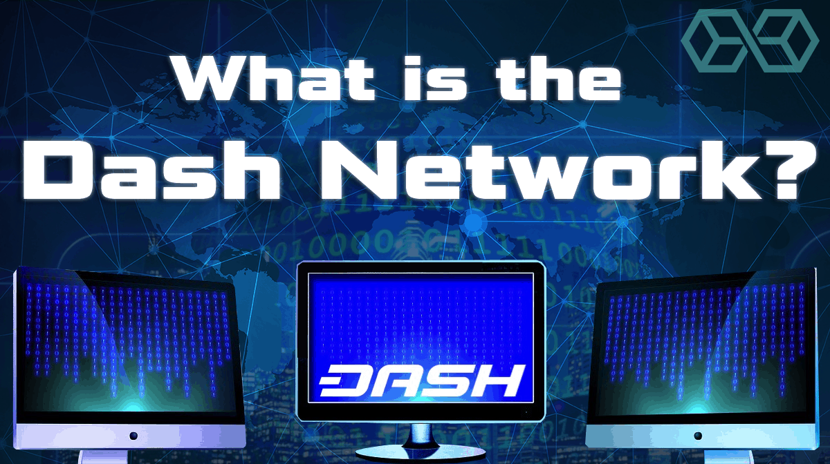 What is the Dash Network?
