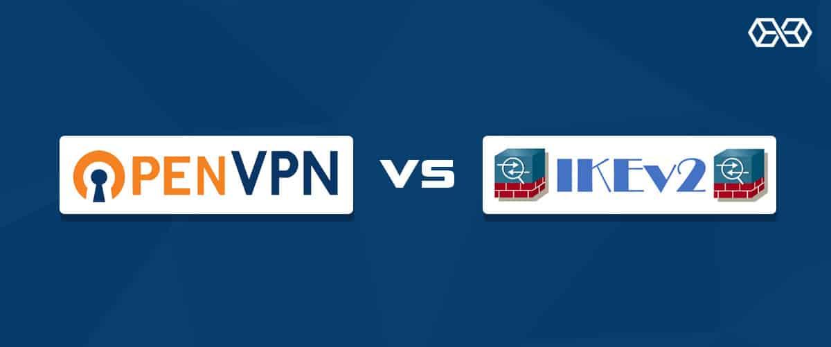 OpenVPN vs IKEv2/IPsec
