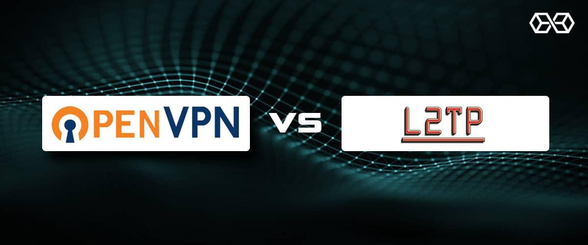 OpenVPN vs L2TP/IPsec