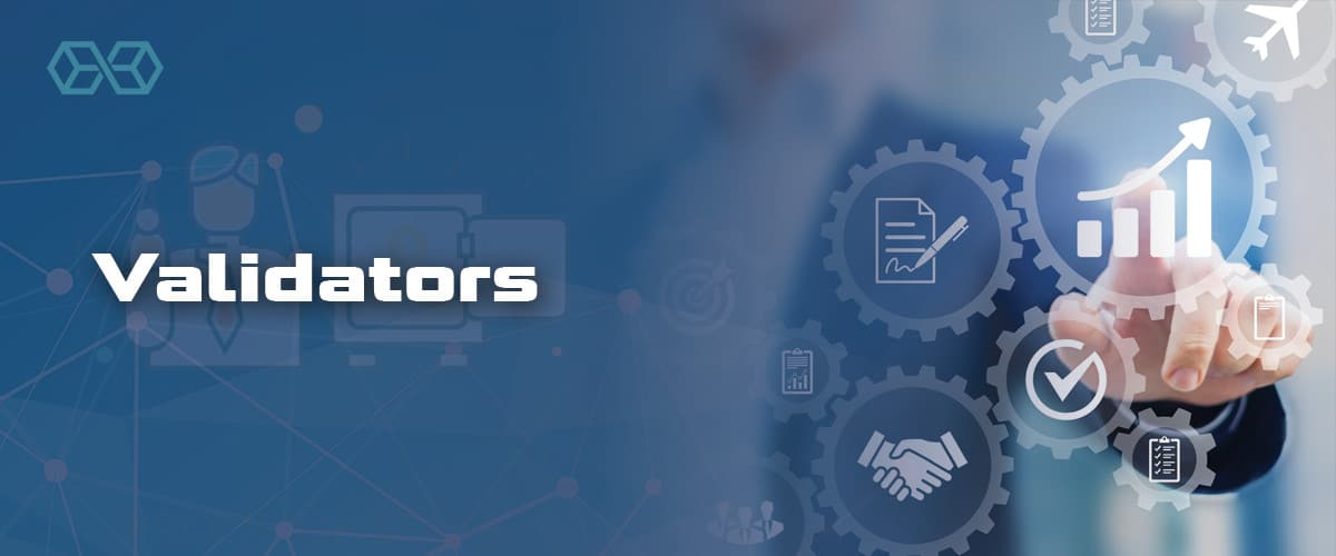 Validators - Source: Shutterstock.com