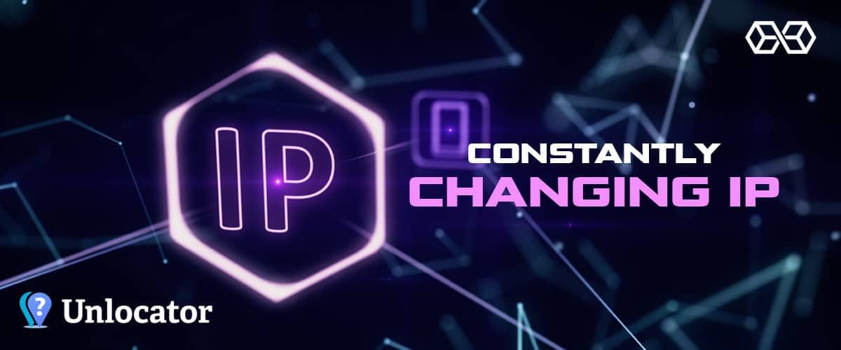 Constantly Changing IP - Source: Shutterstock.com