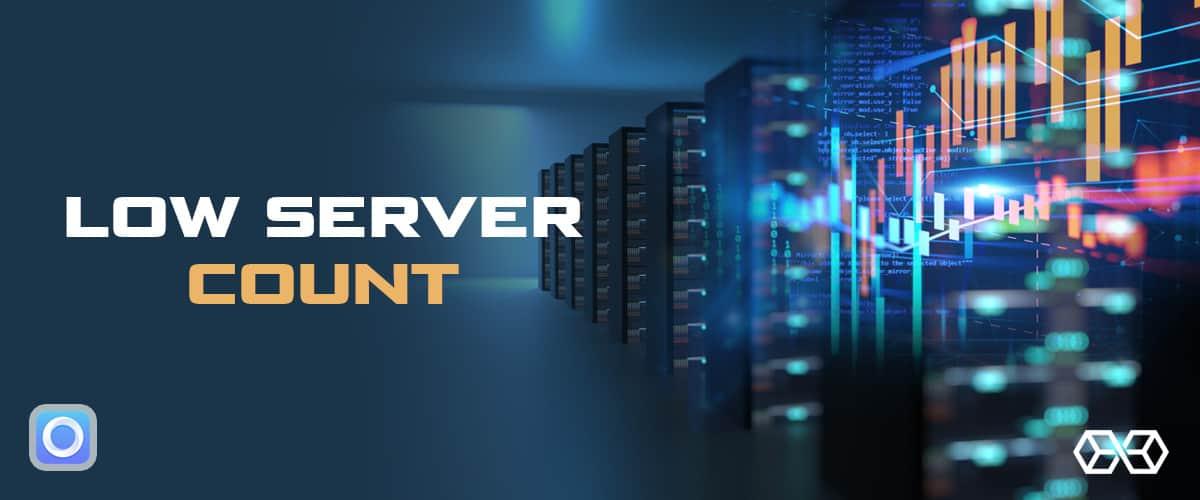 Low Server Count