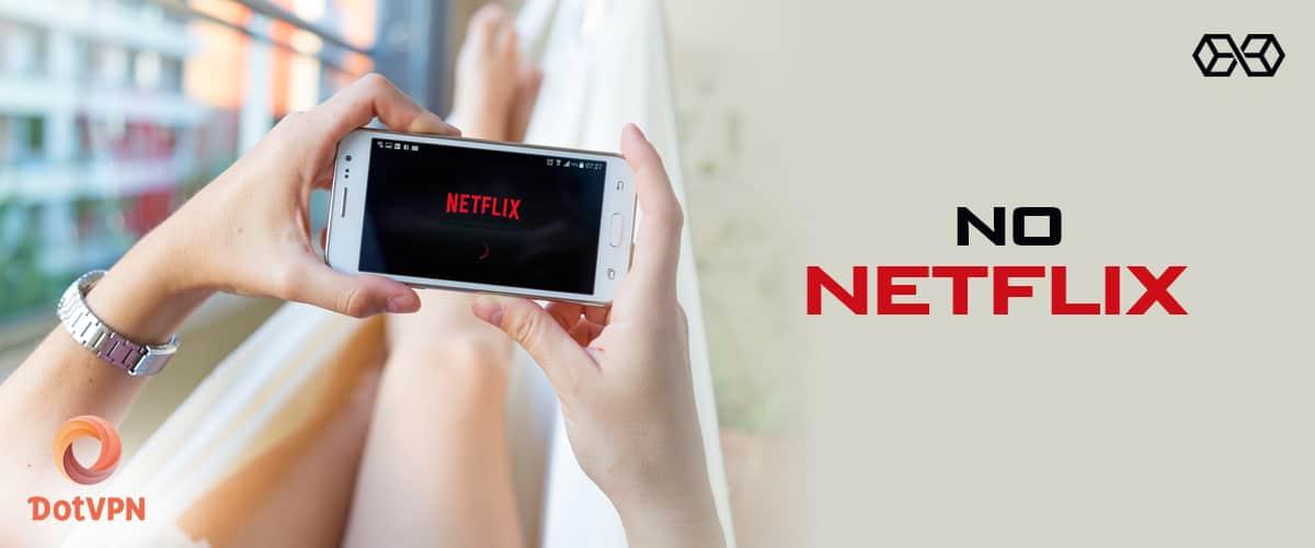 No Netflix DotVPN - Source: Shutterstock.com