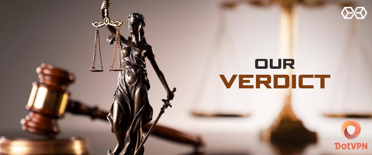Our Verdict DotVPN - Source: Shutterstock.com
