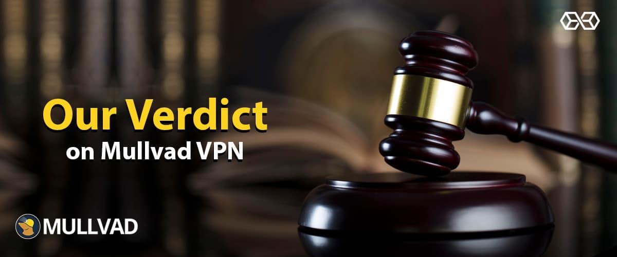 Our Verdict on Mullvad VPN - Source: Shutterstock.com