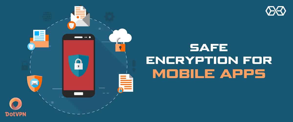 Safe Encryption for Mobile Apps