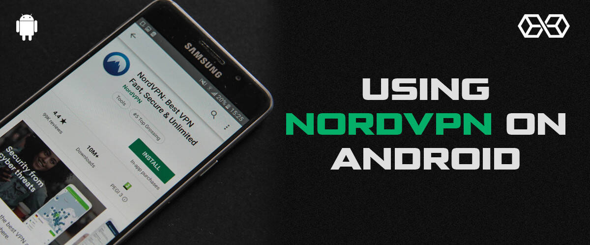 Using NordVPN on Android
