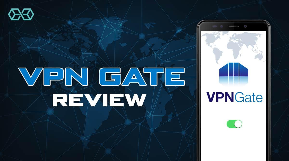 VPN Gate Review