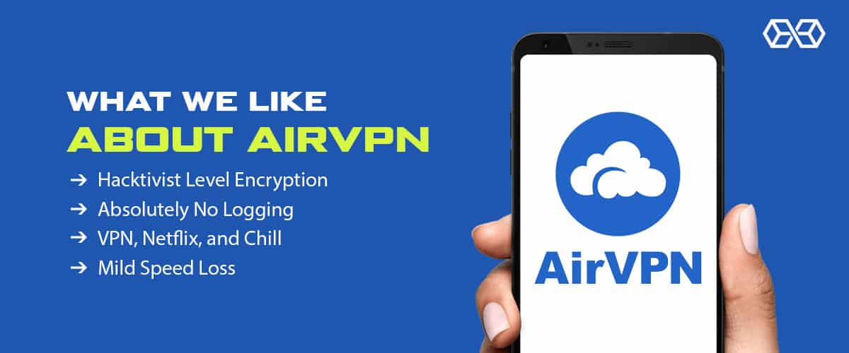 What We Like About AirVPN