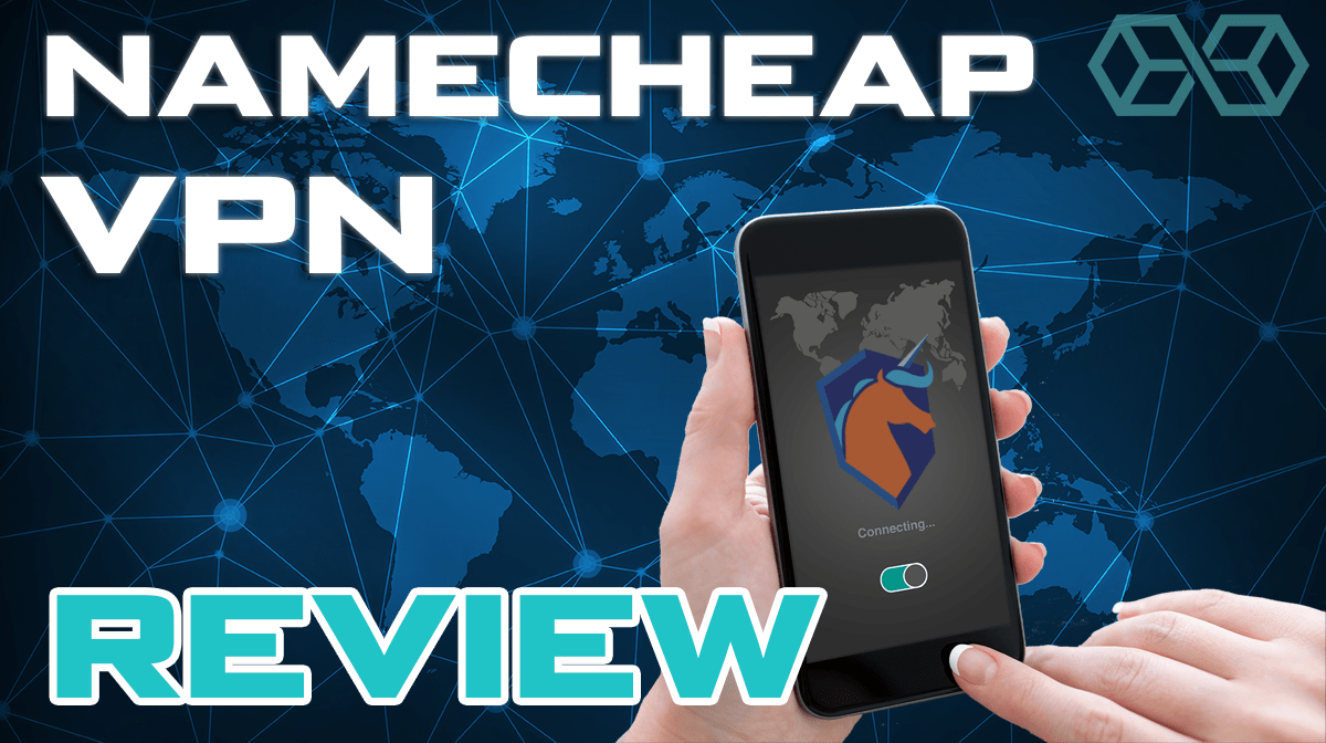 Namecheap VPN Review